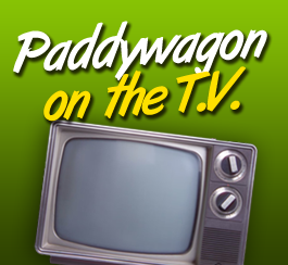 Paddywagon on TV